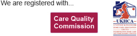 We are registered with Care Quality Commission and UKHCA